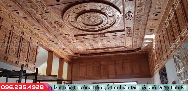 Xưởng làm mộc thi công trần gỗ tự nhiên tại nhà phố Dĩ An tỉnh Bình Dương